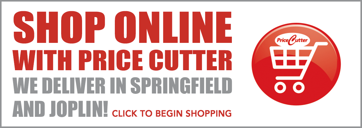 Price Cutter Online Shopping – Delivering in Springfield and Joplin