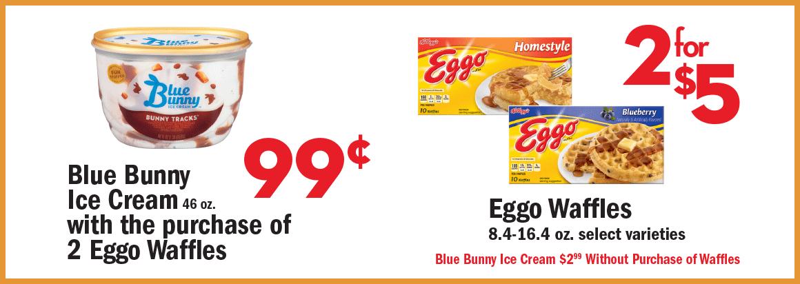 Blue Bunny Ice Cream / Eggo Waffles Special